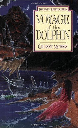Voyage of the Dolphin (Seven Sleepers Series, No. 7)