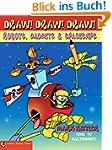 Draw! Draw! Draw! #3 ROBOTS, GADGETS,...