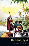 img - for The Coral Island (Valancourt Classics) book / textbook / text book