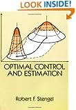 Optimal Control and Estimation (Dover Books on Mathematics)