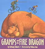 Gramps and the Fire Dragon (0395698499) by Roberts, Bethany