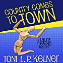 Country Comes to Town: Laura Fleming, Book 4 Audiobook by Toni L.P. Kelner Narrated by Gayle Hendrix