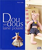 Doudous en laine polaire : Des jouets aussi mignons que doux, pour bbs et jeunes enfants