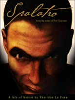Spalatro: from the notes of Fra Giacomo (A Gothic Vampire Classic!)