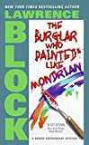 The Burglar Who Painted Like Mondrian (Bernie Rhodenbarr)