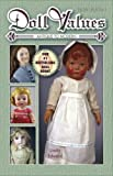 Doll Values: Antique to Modern, Tenth Edition
