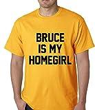 BeWild Brand® - Bruce is my Homegirl Bruce Jenner Mens T-shirt