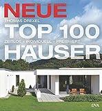 Neue Top 100 Häuser: Zeitlos - individuell - preiswert