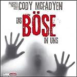 Das Böse in uns (Smoky Barrett 3) | Cody McFadyen