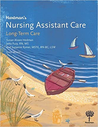 Hartman's Nursing Assistant Care: Long-Term Care, 3e