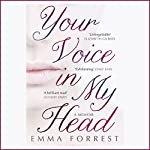 Your Voice in My Head | Emma Forrest