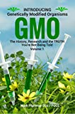 """☆★☆ Read this book for FREE on Kindle Unlimited ☆★☆+ FREE SIRT FOOD Healthy Eating Recipe PDF BookHave you asked the question 'What are GMOs?""""Where did they come from?Who creates them?How will they affect myself and my family?Are they dangero..."""