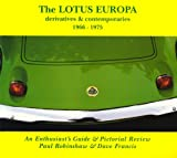 Lotus Europa, Derivatives and Contemporaries 1966-1975