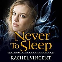 Never to Sleep (       UNABRIDGED) by Rachel Vincent Narrated by Amanda Ronconi