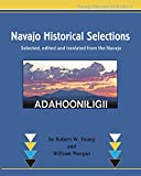 img - for Navajo Historical Selections: Selected, edited and translated from the Navajo (Navajo Historical Series) (Volume 3) (Navaho Edition) book / textbook / text book