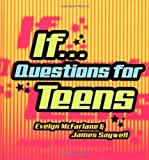 img - for IF... Questions for Teens book / textbook / text book