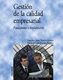 img - for Gesti n de la calidad empresarial / Enterprise Quality Management: Fundamentos e implantaci n / Basics and Implementation (Econom a Y Empresa / Economics and Business) (Spanish Edition) book / textbook / text book