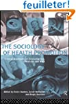 The Sociology of Health Promotion: Cr...