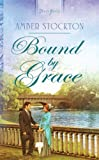 img - for Bound By Grace (Truly Yours Digital Editions) book / textbook / text book