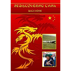 Rediscovering China: Back Home