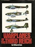 Warplanes of the Third Reich