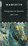 img - for Panegyriques de Maximien (289 Et 291) (Classiques En Poche) (French Edition) book / textbook / text book