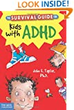 The Survival Guide for Kids with ADHD