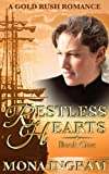Restless Hearts (Gold Rush Romances Book 1)