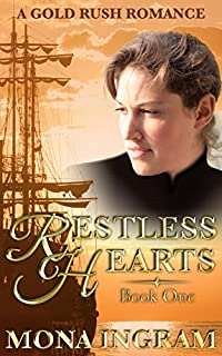 Restless Hearts: A San Francisco Gold Rush Romance by Mona Ingram ebook deal