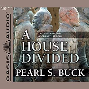 A House Divided: The Good Earth Trilogy, Volume 3 | [Pearl S. Buck]