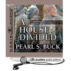 Amazon.com: A House Divided: The Good Earth Trilogy ...