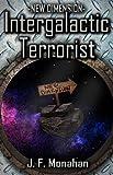 Intergalactic Terrorist (New Dimension Book 1)
