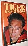 Tiger: A hockey story
