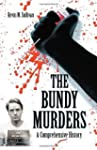 The Bundy Murders: A Comprehensive Hi...