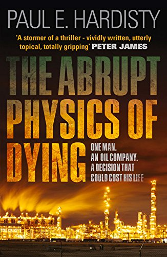 Abrupt Physics of Dying, The (Claymore Straker)