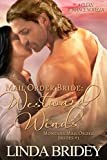 Mail Order Bride: Westward winds: A Clean Historical Mail Order Bride Romance (Montana Mail Order Brides Book 1)