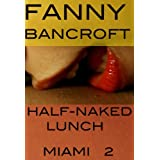 adult Half Naked Lunch Miami 2 Kindle Edition adult
