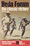 Beda Fomm the Classic Victory (Ballantines Illustrated History of the Violent Century Battle Book No. 22)