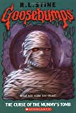 R. L. Stine The Curse of the Mummy's Tomb (Goosebumps)