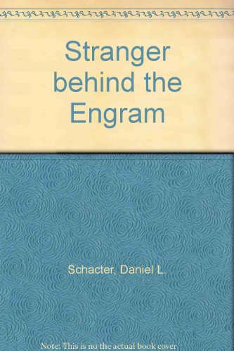 Stranger Behind the Engram: Theories of Memory and the Psychology of Science