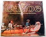 Canoe: History of the Craft from Pana...