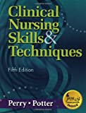 img - for Clinical Nursing Skills & Techniques book / textbook / text book