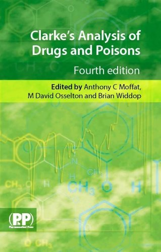Clarke's Analysis of Drugs and Poisons