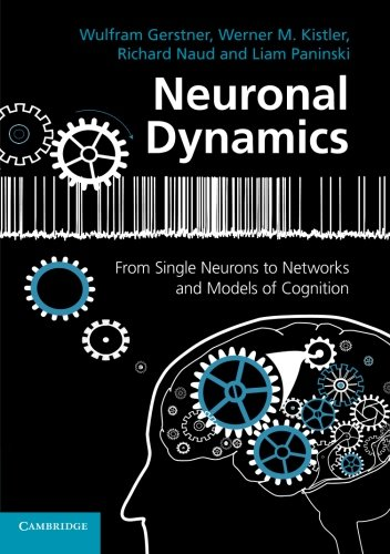 Neuronal Dynamics: From Single Neurons to Networks and Models of Cognition (Neurons Model compare prices)