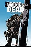 Walking Dead Tome 15 : Deuil et Espoir