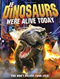 img - for If Dinosaurs Were Alive Today book / textbook / text book
