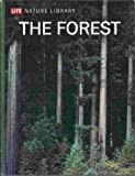 img - for The forest, (Life nature library) book / textbook / text book