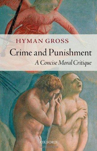 Crime and Punishment: A Concise Moral Critique