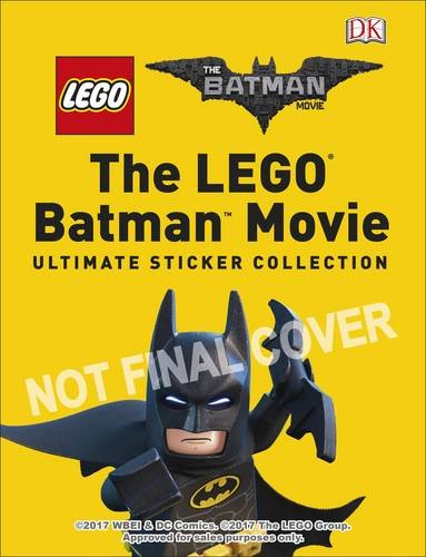 The LEGO® Batman Movie Ultimate Sticker Collection (Lego Batman)