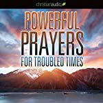 Powerful Prayers for Troubled Times: Praying for the Country We Love | Stormie Omartian